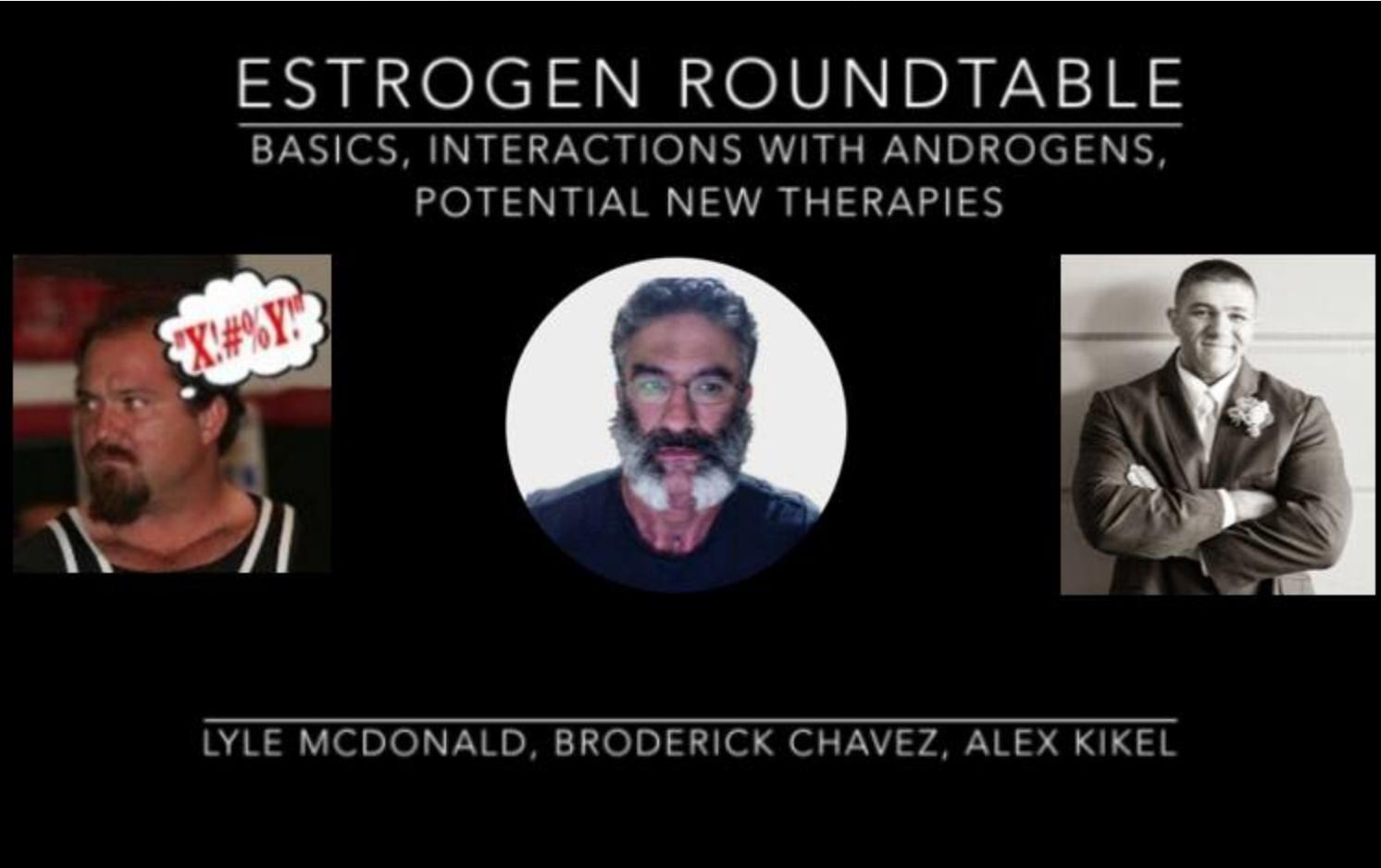 Estrogen Round Table